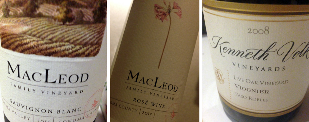 Three beauties from California: SB and Rose from the 2015 vintage at MacLeod and a 2008 Viognier from Kenneth Volk.